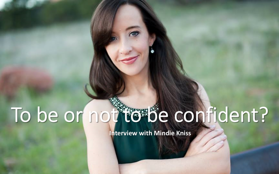 To be, or not to be confident…